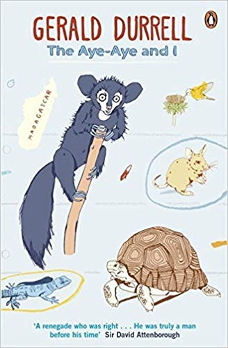 the aye-aye and I by greald durrell
